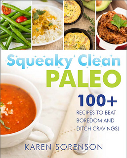 Squeaky Clean Paleo eBook by Karen Sorenson
